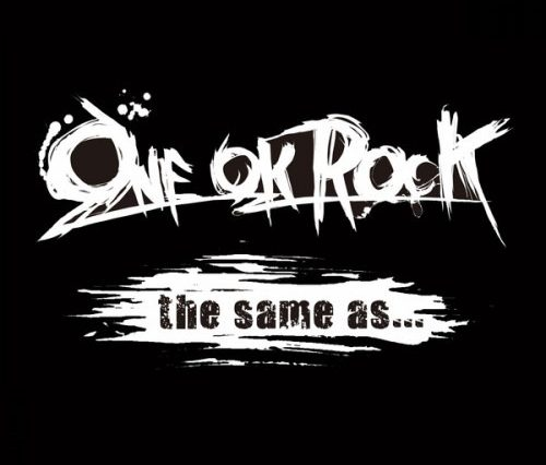 one ok rock the same as