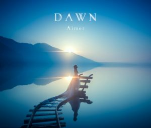 aimer-dawn