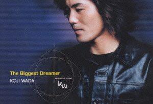 wada kouji-the biggest dreamer