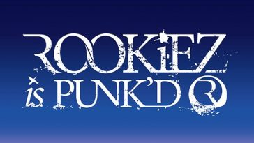 ROOKiEZ is PUNK'D-from dusk till dawn