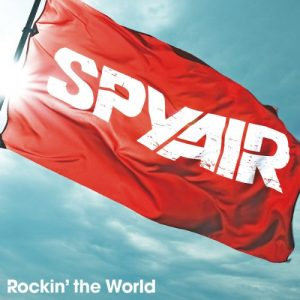 Spyair_-_Rockin'_the_World